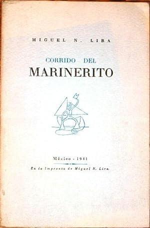 Corrido Del Marinerito: Lira, Miguel N.