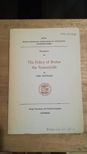 The Policy of Brutus the Tyrannicide: Erik Wistrand