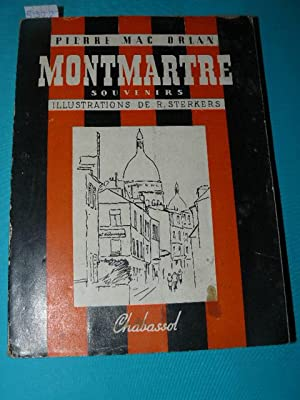 Montmartre. Illustrations de R. Sterkers