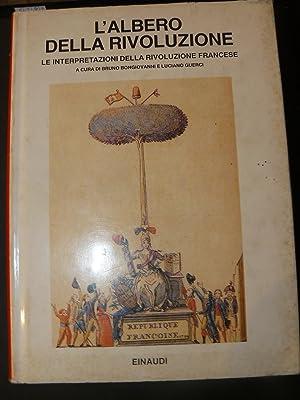 L'albero della Rivoluzione. Le interpretazioni della Rivoluzione: AA. VV.