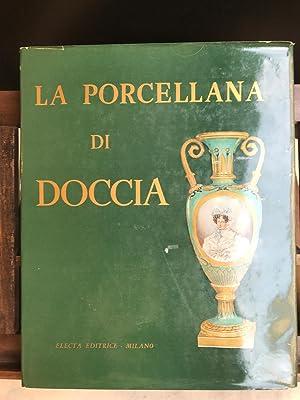 La porcellana di Doccia. Introduzione di Arthur: Ginori Lisci, Leonardo