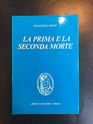 La prima e la seconda morte.