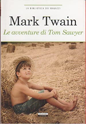 Le avventure di Tom Sawyer - Mark: Mark Twain