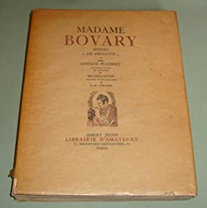 Madame Bovary moeurs de province: FLAUBERT Gustave