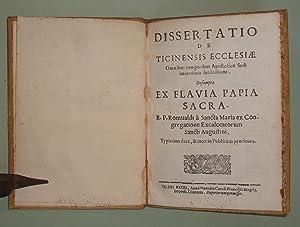Dissertatio de Ticinensis Ecclesiae omnibus temporibus Apostolicae: GIUSTINI ROMUALDUS.