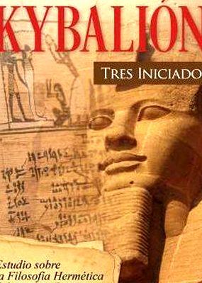 Libro kybalion el 2 ed - Tres Iniciados