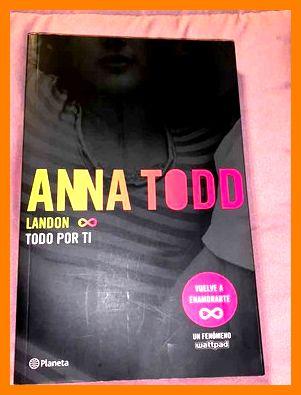 Libro landon 1 todo por ti de anna todd serie after - Anna Todd
