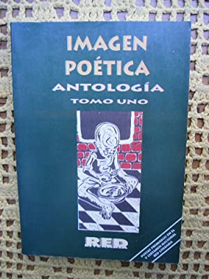 imagen poetica antologia tomo 1 red literaria: POESIA