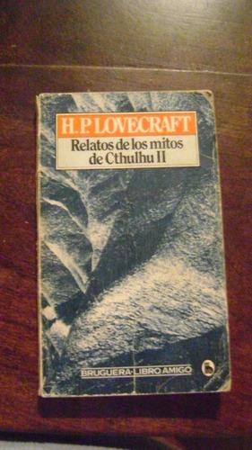 relatos de los mitos del cthulhu lovecraft: H.P. LOVECRAFT