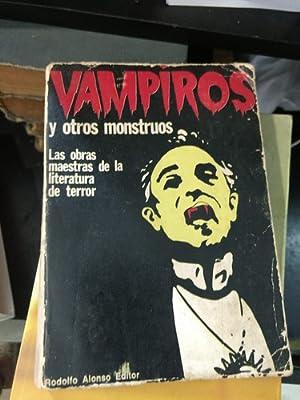 vampiros y otros monstruos editorial rodolfo alonso: vampiros y otros