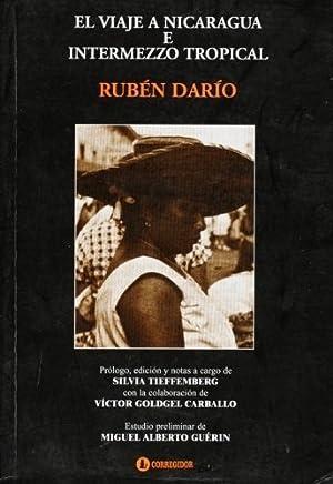 el viaje a nicaragua e intermezzo tropical: Rubén Darío