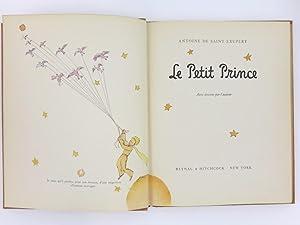 Saint Exupéry. Le Petit Prince,1943. Première édition: Antoine de Saint