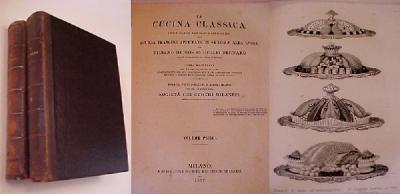La Cucina Classica Studi pratici ragionati e dimostrativi della ...