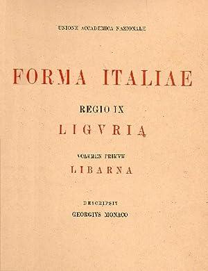 Formae Italiae. Regio IX. Liguria. Volumen primum: Monaco G.