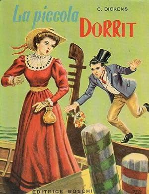 La piccola Dorrit. Romanzo per giovanette di: Dickens C.