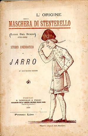 L'origine della Maschera di Stenterello (Luigi Del: Jarro