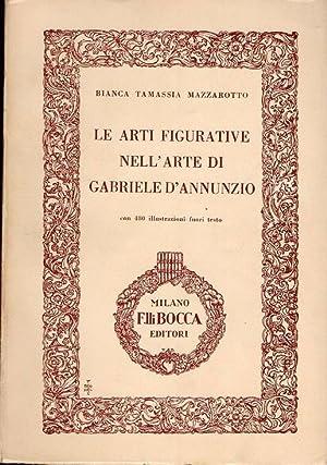Le arti figurative nell'arte di Gabriele D'Annunzio: Mazzarotto Bianca Tamassia
