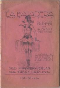La Bajadera Operetta in tre Atti di: Kalman E., Grunwald