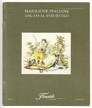 Maioliche italiane dal XVI al XVIII secolo