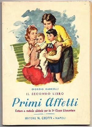 Primi Affetti - Il secondo libro -: Gabrielli Giorgio