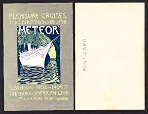 PLEASURE ¿ CRUISES TO THE MEDITERRANEAN BY THE METEOR. SEASON 1904 ¿ 1905 HAMBURG ¿ AMERICAN LINE...