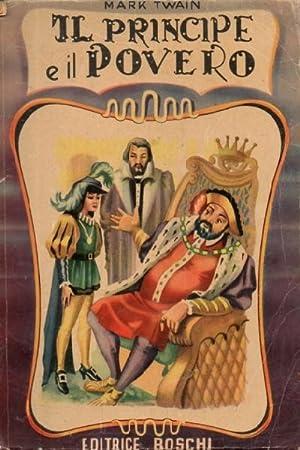 Il principe e il povero. Romanzo per: Twain Mark