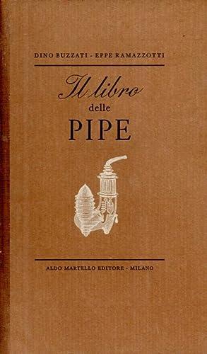 Il libro delle pipe: Buzzati Dino, Ramazzotti