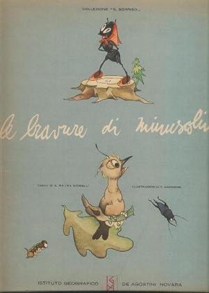 Le bravure di Minuscolino. Illustrazioni di T. Marinone: Morelli A. Rajna