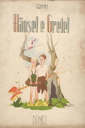 Hansel e Gretel (Nanni e Greta). Illustrazioni: Grimm