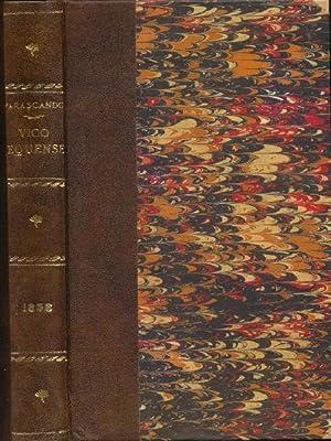 Monografia del COMUNE di VICO-EQUENSE. Distinta in: Parascandolo Gaetano