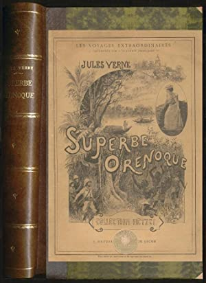 LE SUPERBE ORENOQUE: Verne J.