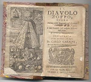 Il Diavolo Zoppo. Opera portata dallo Spagnuolo al Francese dal Signor N. N. e dal Francese al ...