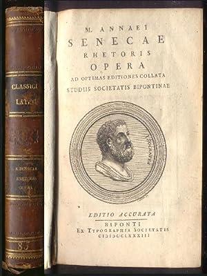 L. Annaei Senecae Rhetoris Opera. Ad optimas: Seneca
