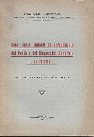 Cenni sugli impianti ed arredamenti del porto e dei Magazzini Generali di Trieste. Edito per cura ...