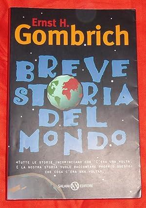 Breve storia del mondo. Tutte le storie: Gombrich Ernst H.