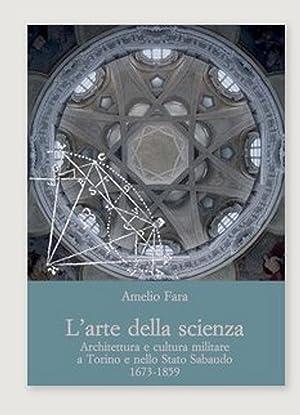 L'arte della scienza Architettura e cultura militare: Fara, Amelio