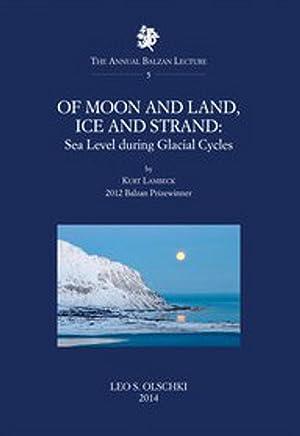 Of Moon and Land, Ice and Strand: Lambeck, Kurt
