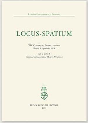 Locus-Spatium XIV Colloquio Internazionale (Roma, 3-5 gennaio