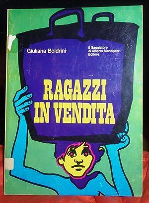 Ragazzi in vendita storia del lavoro infantile: Boldrini Giuliana