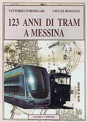 123 anni di tram a Messina: V. Formigari G. Romano