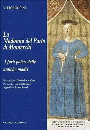 La madonna del parto di Monterchi -: Dini V.