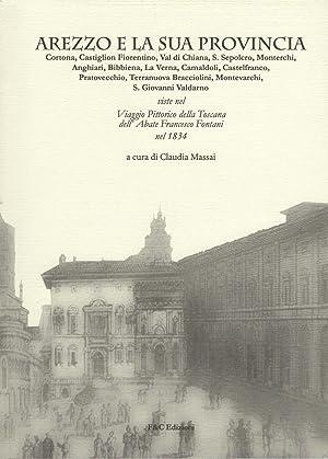 Arezzo e la sua Provincia. Cortona, Castiglion: Claudia Massai (