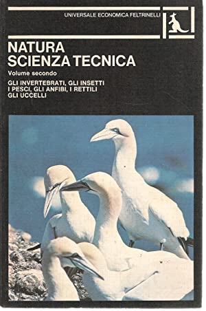 NATURA SCIENZA E TECNICA -VOL. 2-GLI INVERTEBRATI.GLI