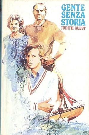GENTE SENZA STORIA - JUDITH GUEST