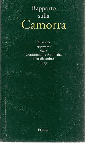 RAPPORTO SULLA CAMORRA-RELAZIONE APPROVATA COMMISIONE ANTIMAFIA 21