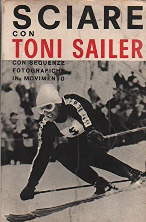SCIARE CON TONI SAILER