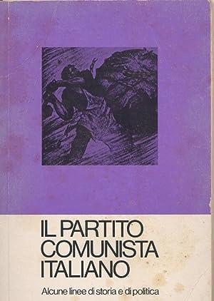 IL PARTITO COMUNISTA ITALIANO. ALCUNE LINEE DI: D'ALÒ GIUSEPPE -