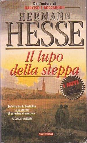 IL LUPO DELLA STEPPA: HESSE HERMANN