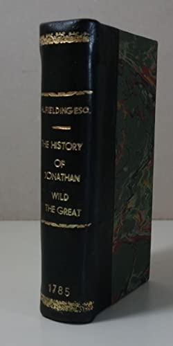 The History of Jonathan Wild the Great - 1785