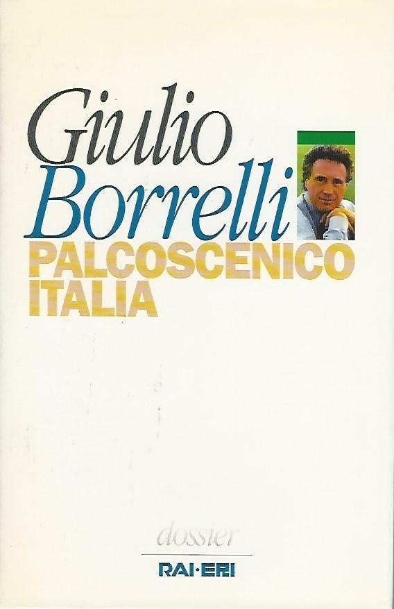 PALCOSCENICO ITALIA - Giulio Borrelli